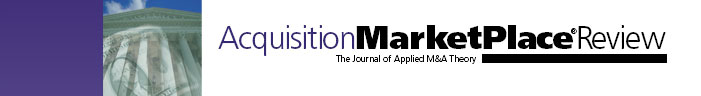 Acquisition Marketplace Review - The Journal of Applied M & A Theory